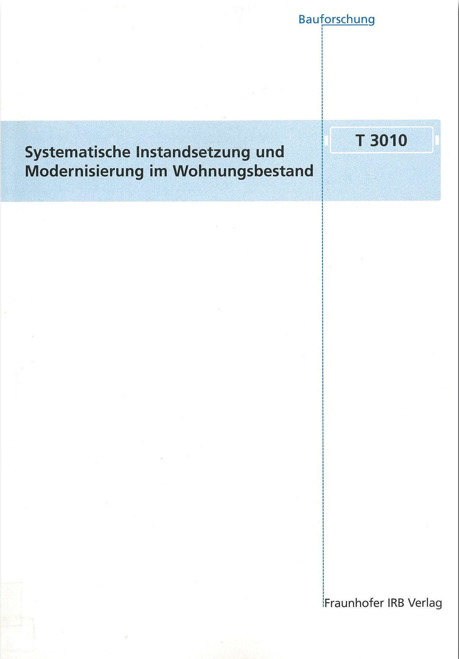 Forschungsbericht: Systematische Insstandsetzung und Modernisierung im Wohnungsbestand, Cover