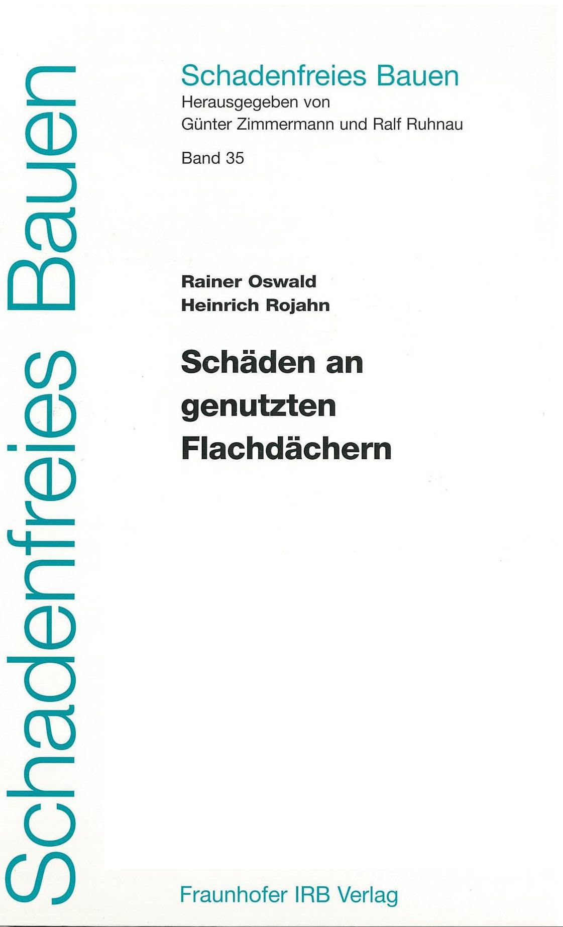 Forschungsbericht: Schäden an genutzten Flachdächern - Coverbild