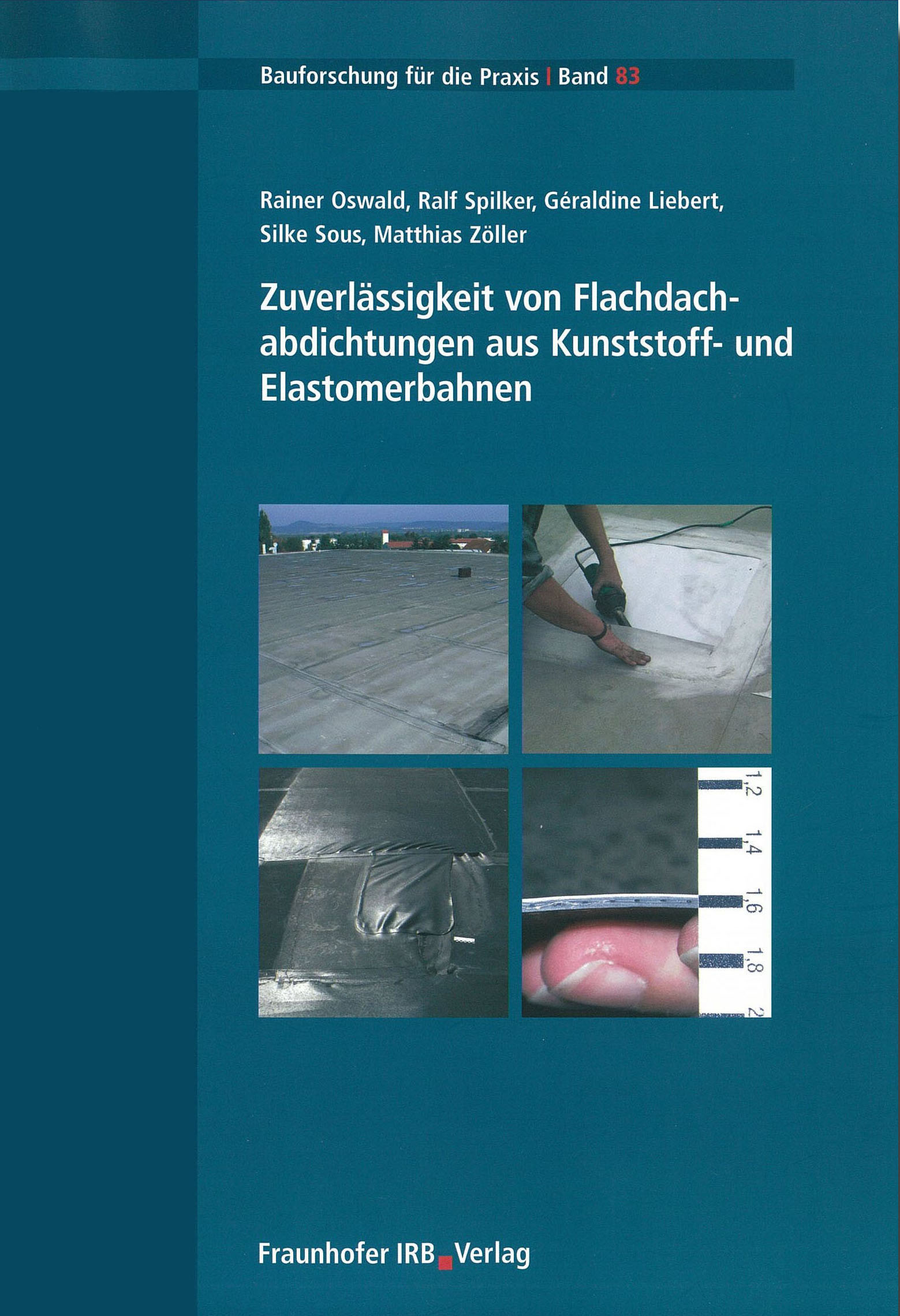 Forschungsbericht: Zuverlässigkeit von Kunststoff- und Elastomerbahnen - Coverbild