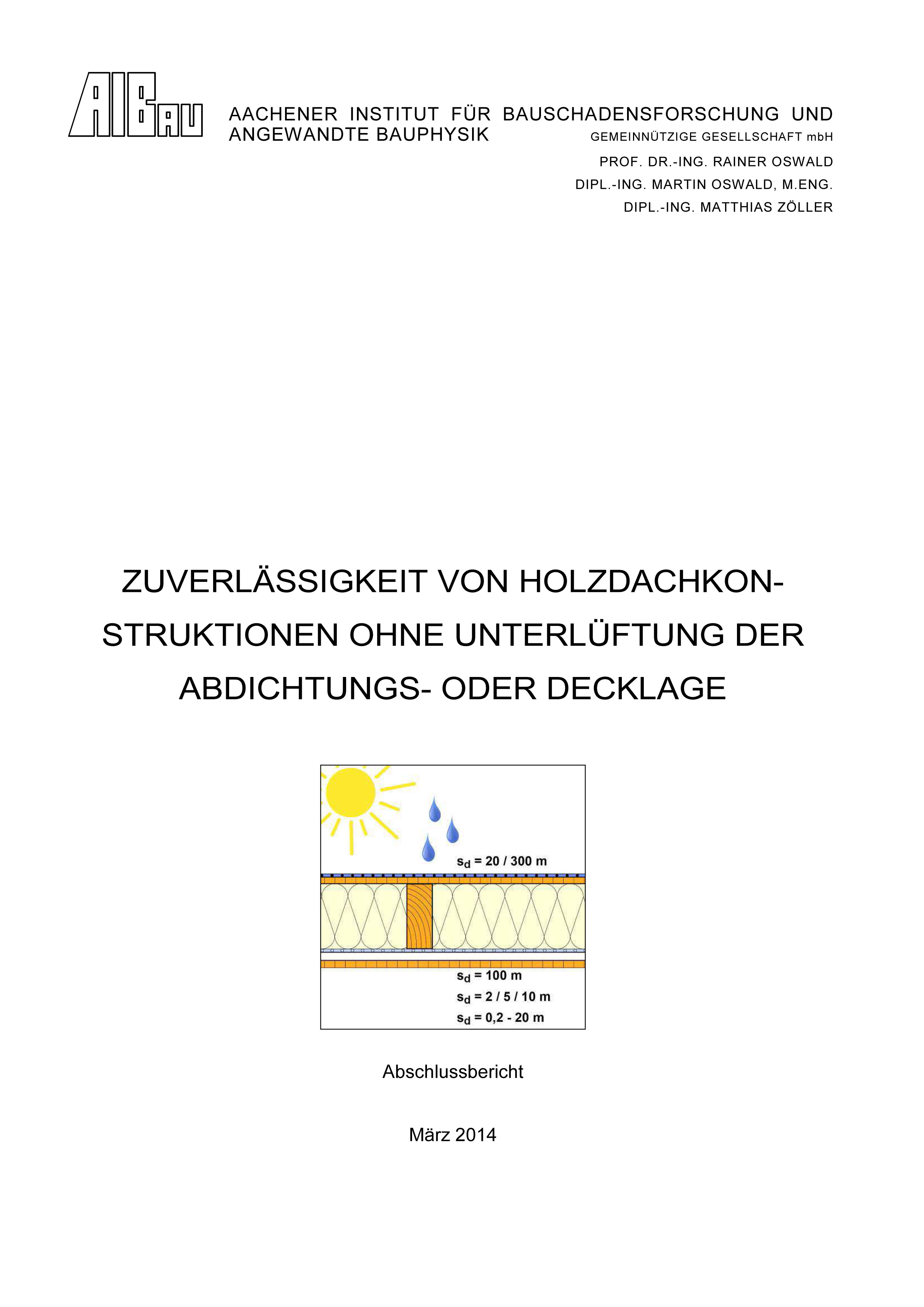 Forschungsbericht: Zuverlässigkeit von Holzdachkonstruktionen ohne Unterlüftung der Abdichtungs- oder Decklage - Coverbild